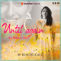 Until Again - S01E08 - Rukun Kaul