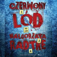 Czerwony lód - Małgorzata Radtke
