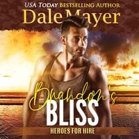 Brandon's Bliss - Dale Mayer