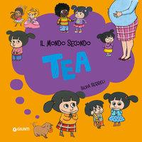 Tea Collection n.2: Il mondo secondo Tea - Silvia Serreli