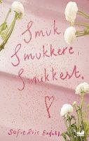 Smuk smukkere smukkest - Sofie Riis Endahl