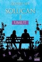 Solucan 1 - Umut - Zeynep Sey