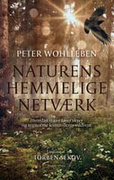 Naturens hemmelige netværk - Peter Wohlleben