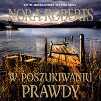 W poszukiwaniu prawdy - Nora Roberts
