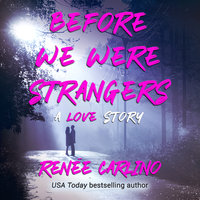 Before We Were Strangers - Renée Carlino