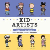 Kid Artists: True Tales of Childhood from Creative Legends - David Stabler