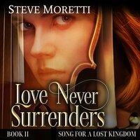 Song for a Lost Kingdom, The Prequel - Steve Moretti