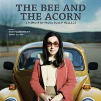 The Bee and the Acorn: A Memoir - Paula Susan Wallace