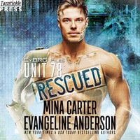 Unit 78: Rescued - Evangeline Anderson, Mina Carter