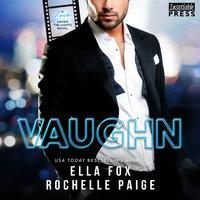 Vaughn - Ella Fox, Rochelle Paige