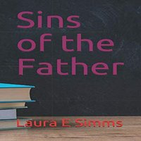 Sins of the Father - Laura E. Simms