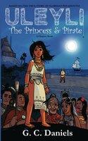 Uleyli - The Princess & Pirate - G.C. Daniels