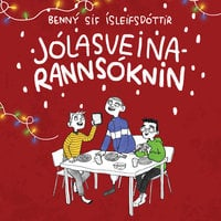 Jólasveinarannsóknin - Benný Sif Ísleifsdóttir, Benný Sif Ísleifssdóttir