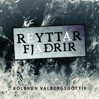 Reyttar fjaðrir - Kolbrún Valbergsdóttir