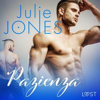 Pazienza - Breve racconto erotico - Julie Jones