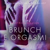 Brunch e orgasmi - Breve racconto erotico - Beatrice Nielsen