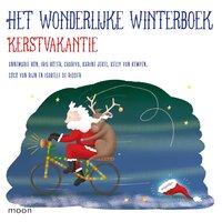 Het wonderlijke winterboek - Kerstvakantie - Annemarie Bon, Chariva, Iris Boter, Isabelle de Ridder, Kelly van Kempen, Karine Jekel, Cora Sakalli