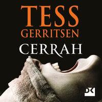 Cerrah 1. Bölüm - Tess Gerritsen