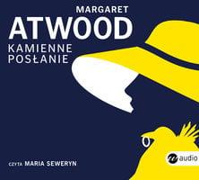 Kamienne posłanie - Margaret Atwood