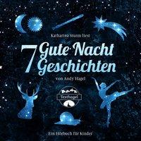 7 Gute Nacht Geschichten - Andy Hagel