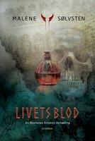 Livets blod - Malene Sølvsten
