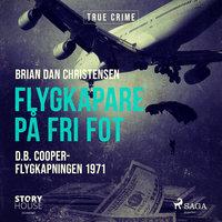 Flygkapare på fri fot - Brian Dan Christensen