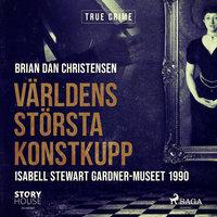 Världens största konstkupp - Brian Dan Christensen