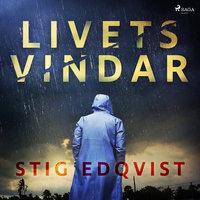 Livets vindar - Stig Edqvist