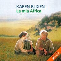 La mia Africa - Karen Blixen
