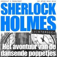 Sherlock Holmes - Het avontuur van de dansende poppetjes - Arthur Conan Doyle