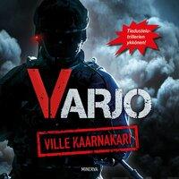 Varjo - Ville Kaarnakari