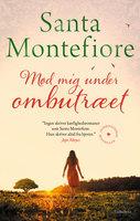 Mød mig under ombutræet - Santa Montefiore