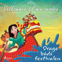 Velkommen til min verden - Mulan - Dragebådsfestivalen
