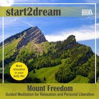 "Guided Meditation ""Mount Freedom"" - Nils Klippstein"