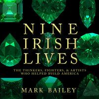 Nine Irish Lives - Mark Baily
