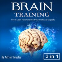 Brain Training - Adrian Tweeley