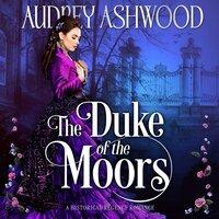 The Duke of the Moors - Audrey Ashwood