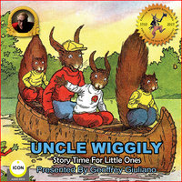 Uncle Wiggily: Story Time For The Little Ones - Howard R. Garis