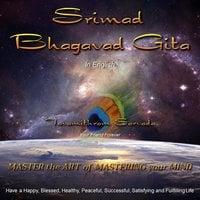 The Srimad Bhagavad Gita - Tavamithram Sarvada
