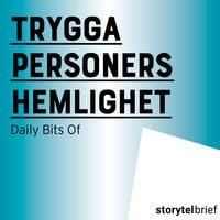 Trygga personers hemlighet - Daily Bits Of
