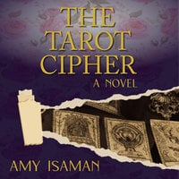 The Tarot Cipher - Amy Isaman