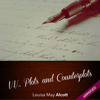 V.V., Plots and Counterplots - Louisa May Alcott