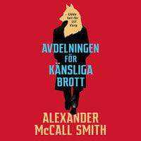 Avdelningen för känsliga brott - Alexander McCall Smith
