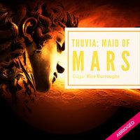 Thuvia: Maid of Mars - Edgar Rice Burroughs