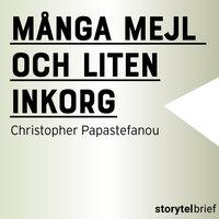 Många mejl och liten inkorg - Christopher Papastefanou