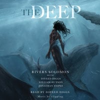 The Deep - Rivers Solomon, Daveed Diggs, William Hutson, Jonathan Snipes