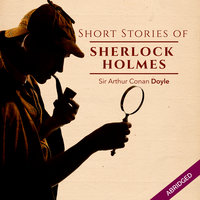 Short Stories of Sherlock Holmes - Sir Arthur Conan Doyle