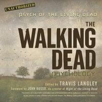 The Walking Dead Psychology - Travis Langley