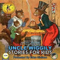 Uncle Wiggily: Stories For Kids - Howard R. Garis