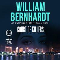 Court of Killers - William Bernhardt